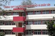 Hai trường chuyên ở Hà Nội công bố điểm chuẩn vào lớp 10