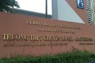 Chi tiết thi tuyển sinh lớp 10 vào 4 trường chuyên trực thuộc Sở Giáo dục Hà Nội