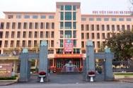 Học viện Báo chí và Tuyên truyền tuyển sinh theo 4 phương thức