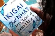 Đọc giùm bạn (88): Ikigai - chất Nhật trong từng khoảnh khắc