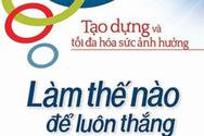 Giáo sư Nguyễn Lân Dũng: Làm thế nào để luôn thắng trong cuộc sống?