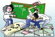 """Ai đã làm cho giáo viên ngày vô cảm, thu mình và """"sợ"""" học sinh"""
