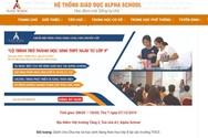 Alpha School tuyển sinh cấp 3 từ lớp 8 suốt 3 năm Sở Giáo dục Hà Nội không biết?