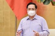 Thủ tướng Phạm Minh Chính rất quyết liệt với kế hoạch tổng tấn công Covid-19