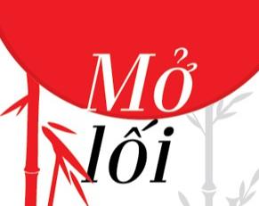Giáo sư Nguyễn Lân Dũng đọc giùm bạn (93): Mở lối, nỗ lực hết mình